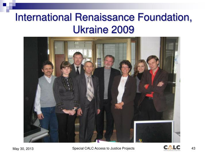 International Renaissance Foundation, Ukraine 2009