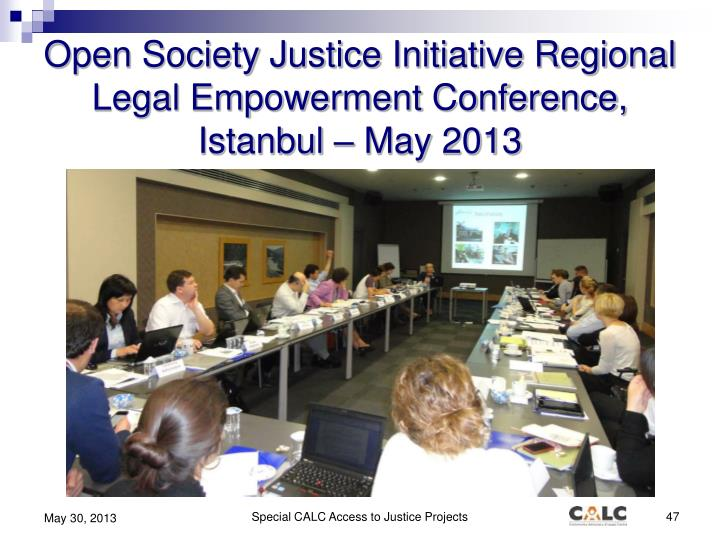 Open Society Justice Initiative Regional Legal Empowerment Conference, Istanbul – May 2013