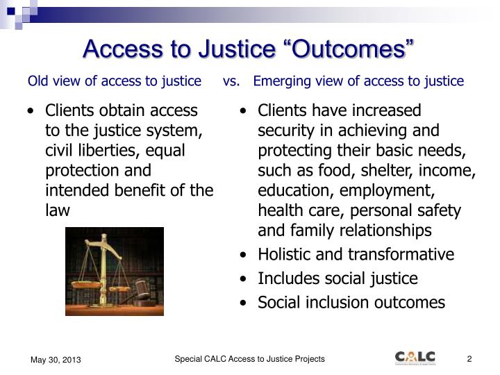 "Access to Justice ""Outcomes"""