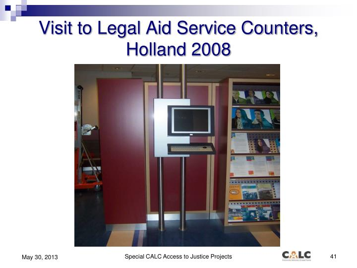 Visit to Legal Aid Service Counters, Holland 2008