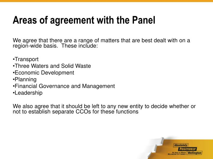 Areas of agreement with the Panel