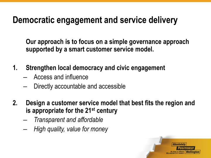 Democratic engagement and service delivery