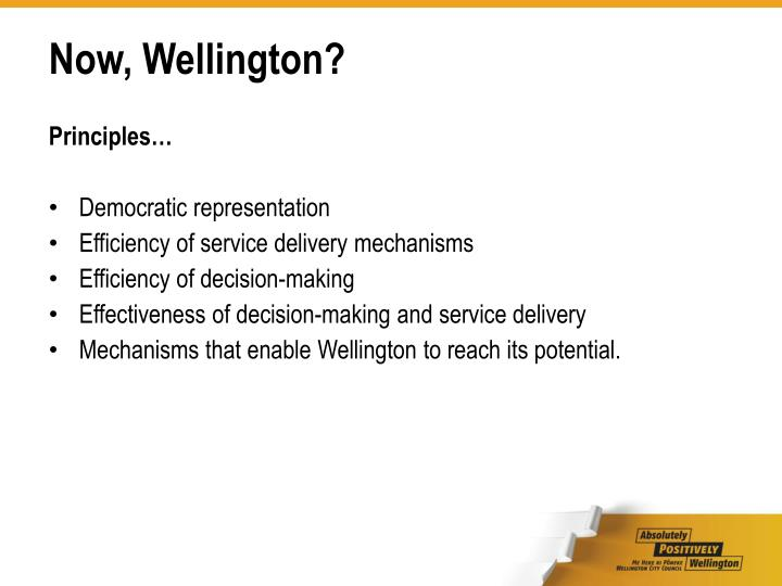 Now, Wellington?