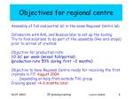 objectives for regional centre