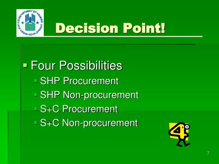 Decision Point!