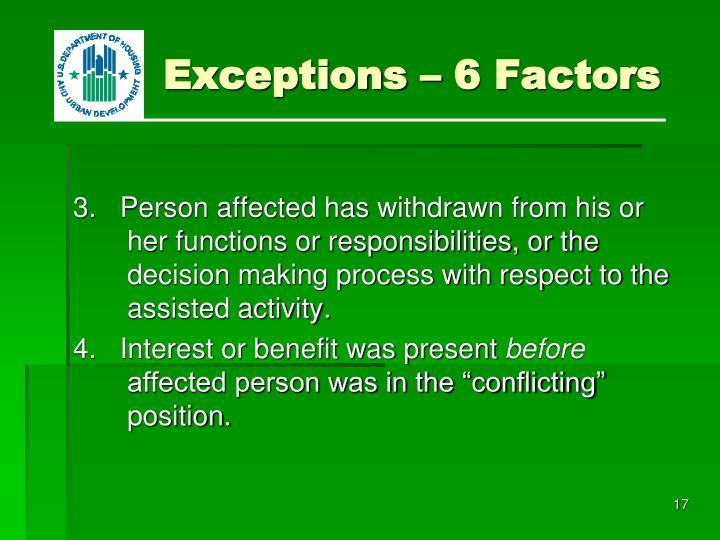 Exceptions – 6 Factors