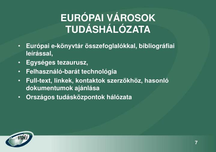 EURÓPAI VÁROSOK TUDÁSHÁLÓZATA