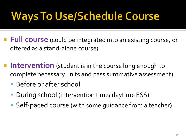 Ways To Use/Schedule Course