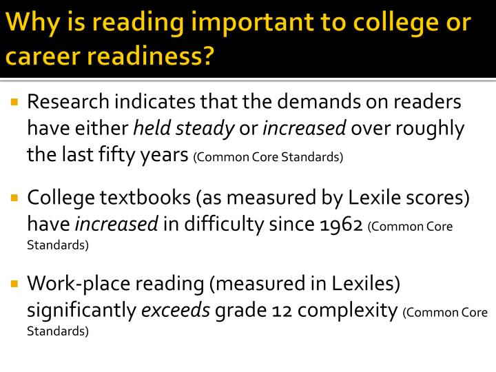 Why is reading important to college or career readiness?