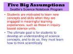 five big assumptions seattle s science notebook program