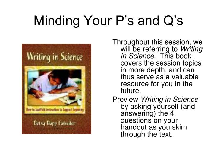 Minding Your P's and Q's