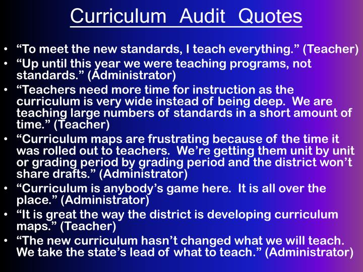 Curriculum Audit Quotes