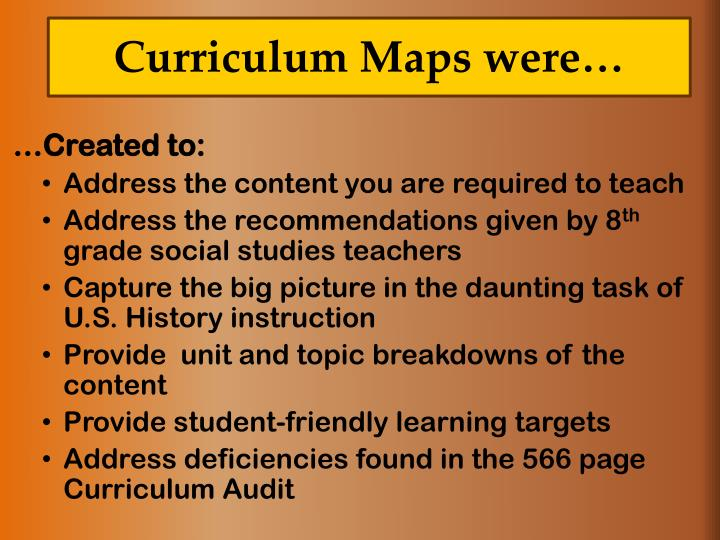 Curriculum Maps were…