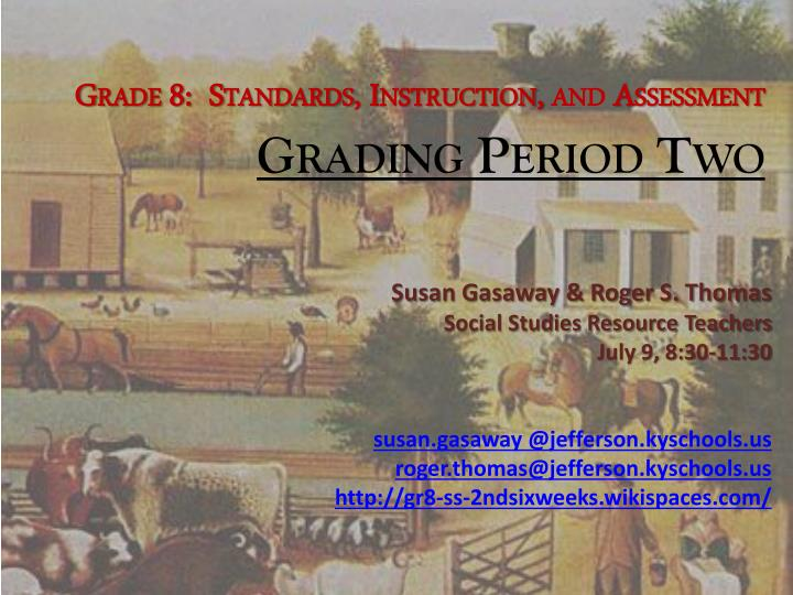 Grade 8:  Standards, Instruction,