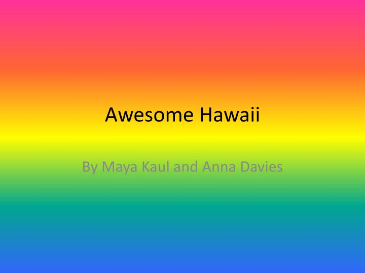 awesome hawaii