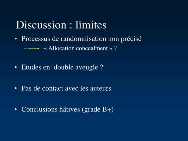 Discussion : limites