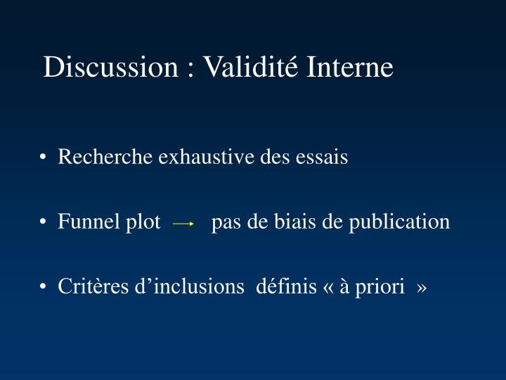 Discussion : Validité Interne