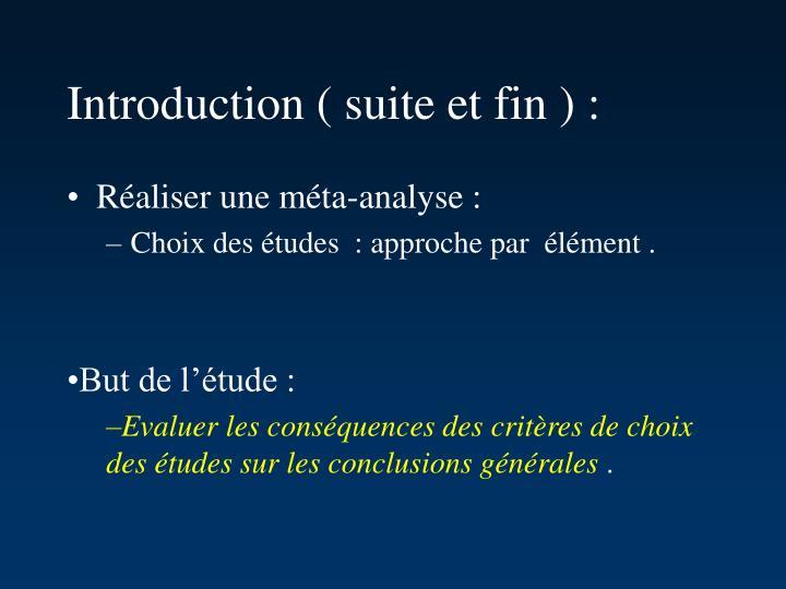 Introduction ( suite et fin ) :