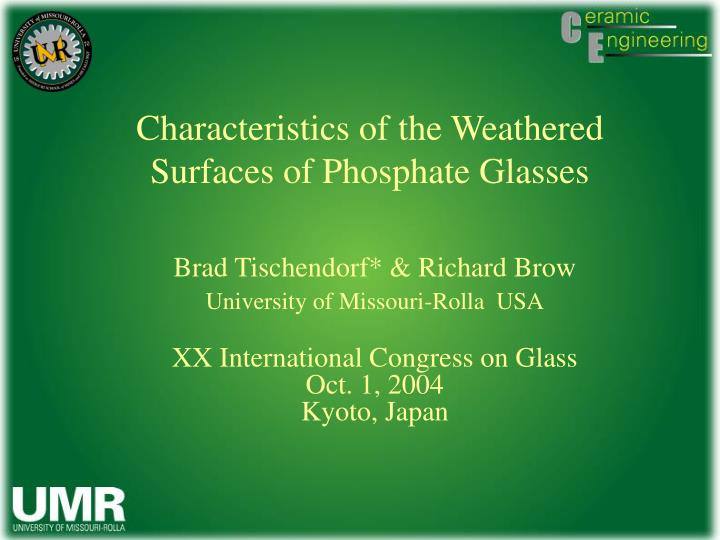 Characteristics of the weathered surfaces of phosphate glasses