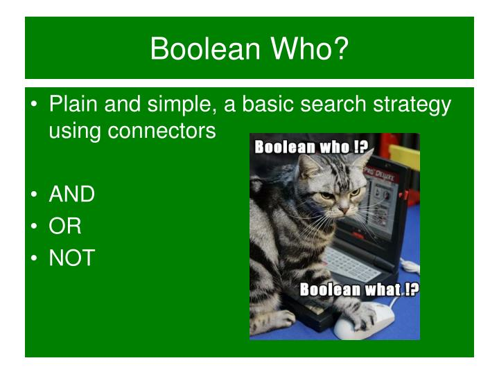 Boolean Who?
