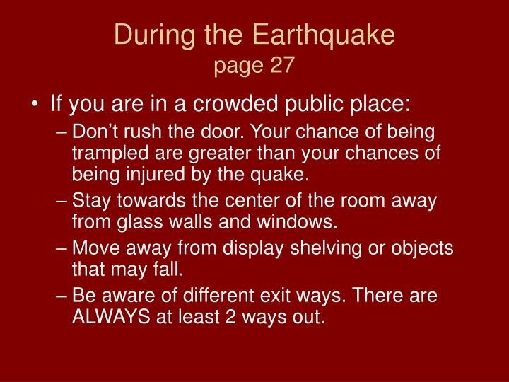 During the Earthquake