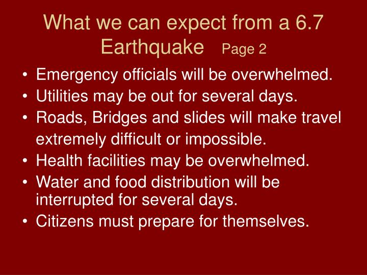 What we can expect from a 6.7               Earthquake