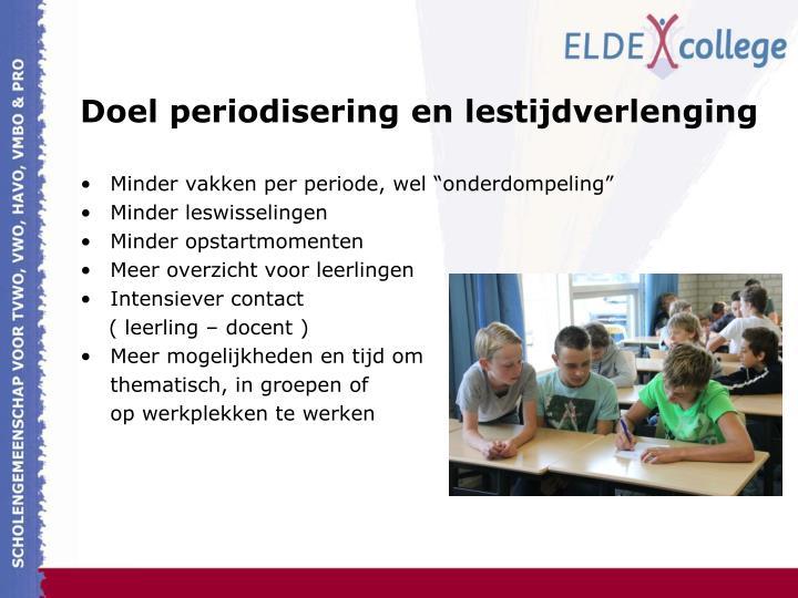 Doel periodisering en lestijdverlenging