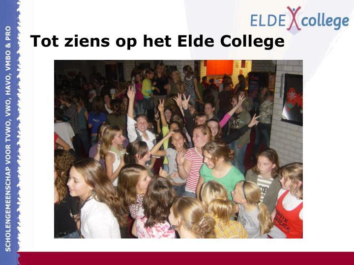 Tot ziens op het Elde College