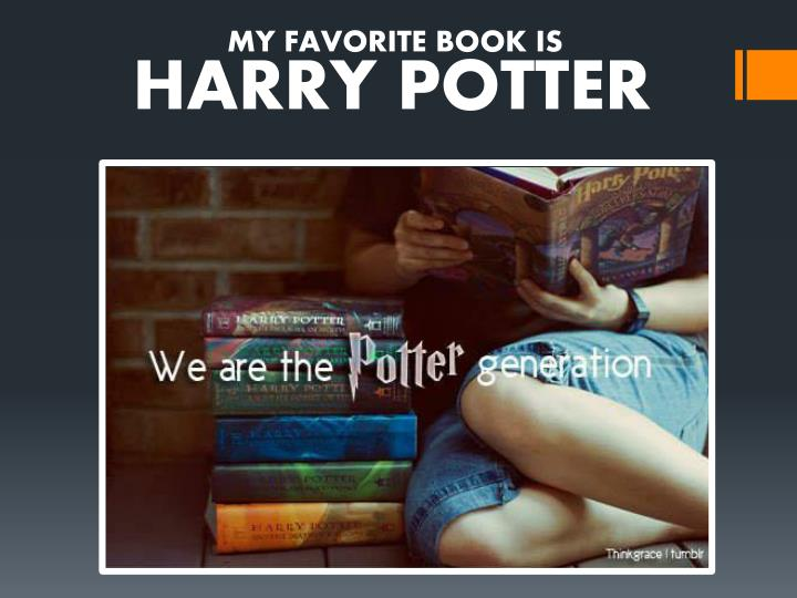 MY FAVORITE BOOK IS