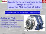 search for b u transitions in the decays b d k using the ads method at babar