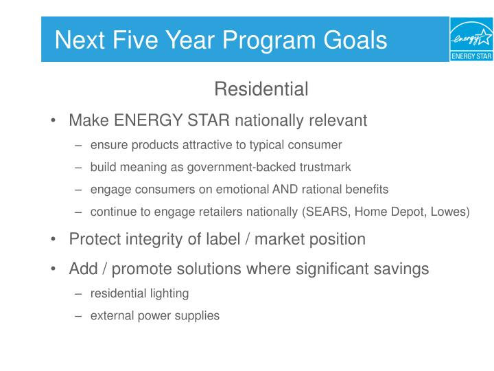 Next Five Year Program Goals