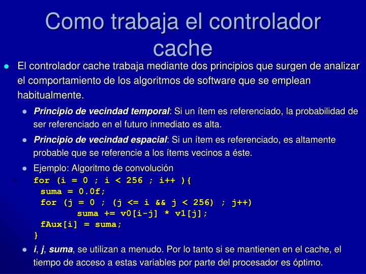 Como trabaja el controlador cache
