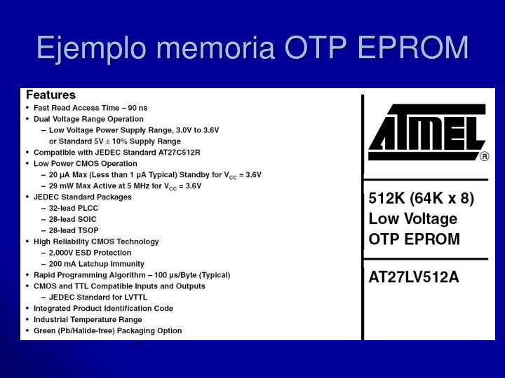 Ejemplo memoria OTP EPROM
