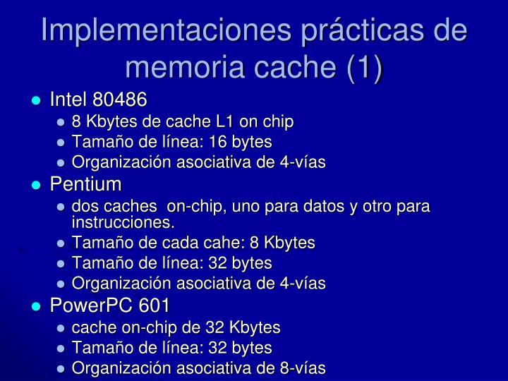 Implementaciones prácticas de memoria cache (1)
