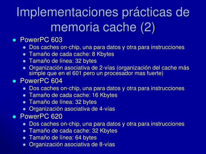 Implementaciones prácticas de memoria cache (