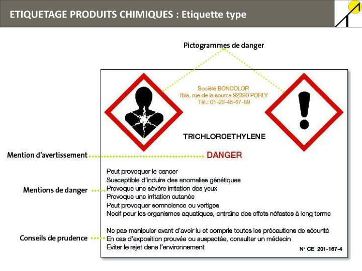 ETIQUETAGE PRODUITS CHIMIQUES : Etiquette type
