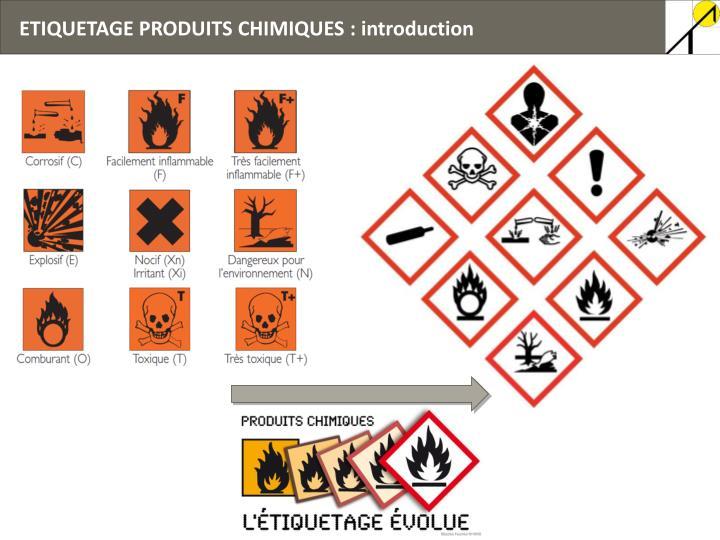 ETIQUETAGE PRODUITS CHIMIQUES : introduction