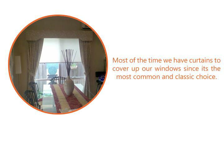 Most of the time we have curtains to cover up our windows since its the most common and classic choi...