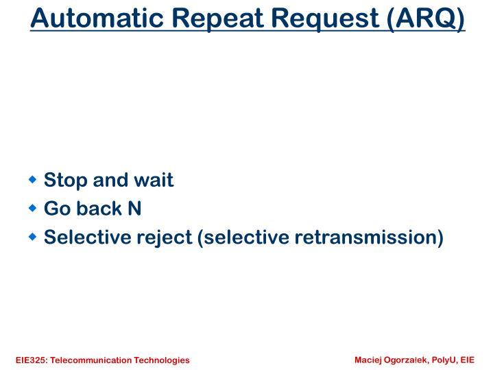 Automatic Repeat Request (ARQ)