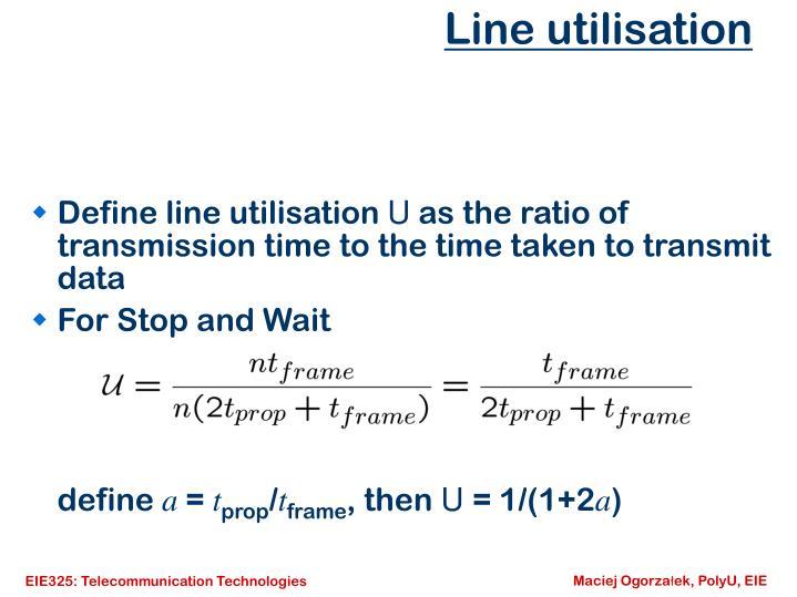 Line utilisation