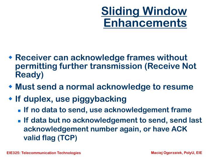 Sliding Window Enhancements