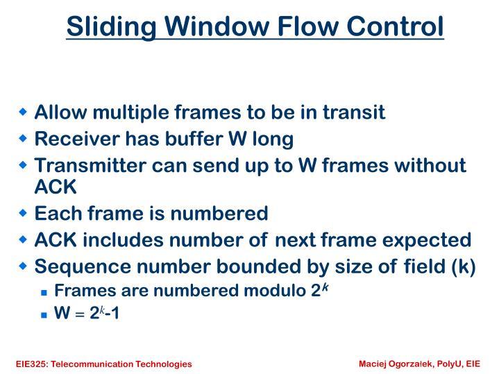 Sliding Window Flow Control