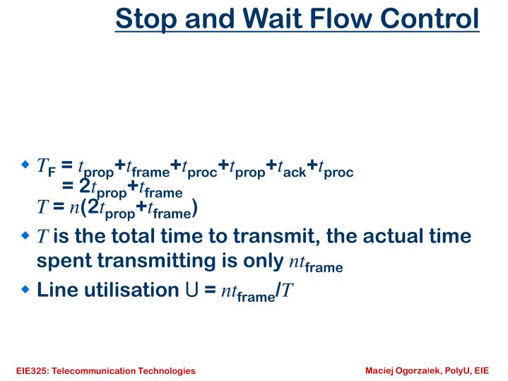 Stop and Wait Flow Control