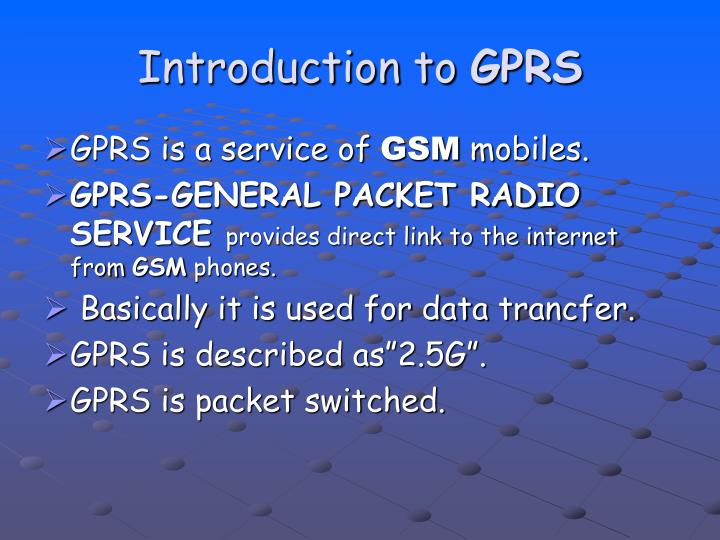 Introduction to gprs