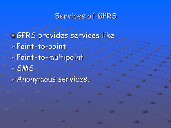 Services of GPRS