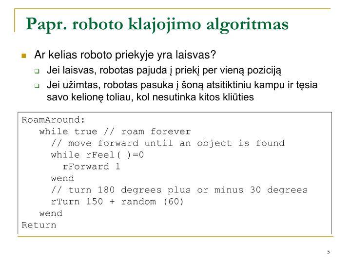 Papr. roboto klajojimo algoritmas