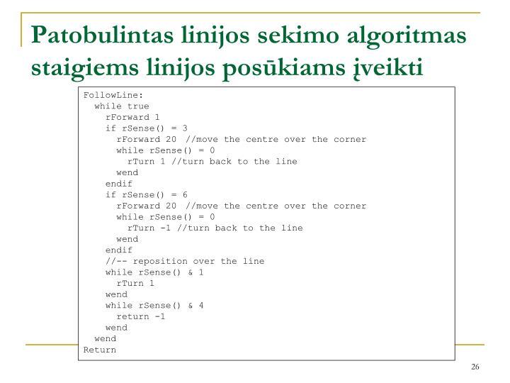 Patobulintas linijos sekimo algoritmas staigiems linijos posūkiams įveikti
