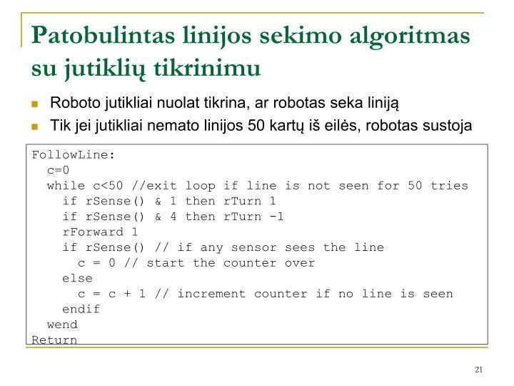 Patobulintas linijos sekimo algoritmas su jutiklių tikrinimu
