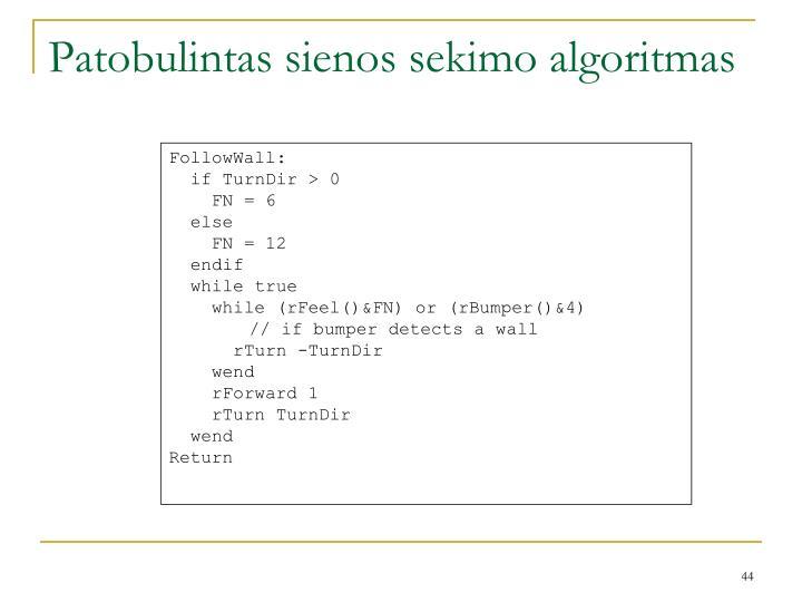 Patobulintas sienos sekimo algoritmas