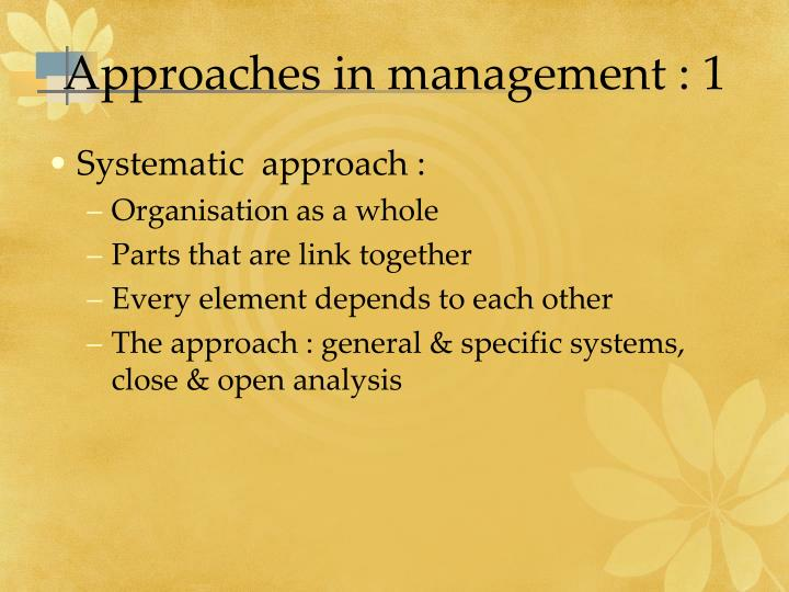 Approaches in management : 1